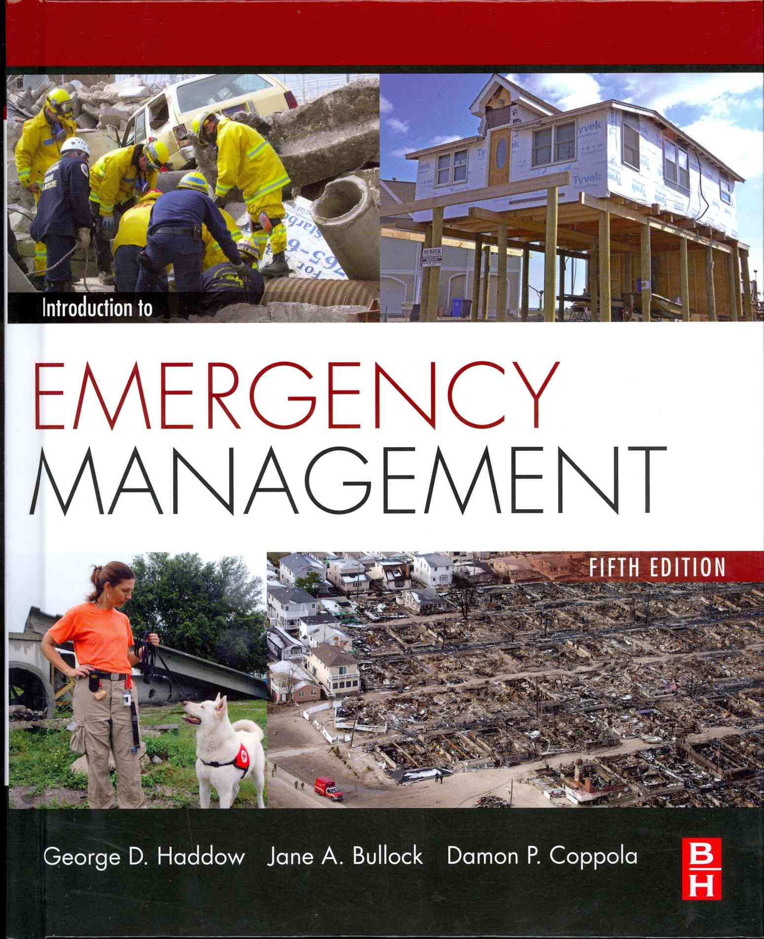 Introduction to Emergency Management By Haddow, George/ Bullock, Jane/ Coppola, Damon P.