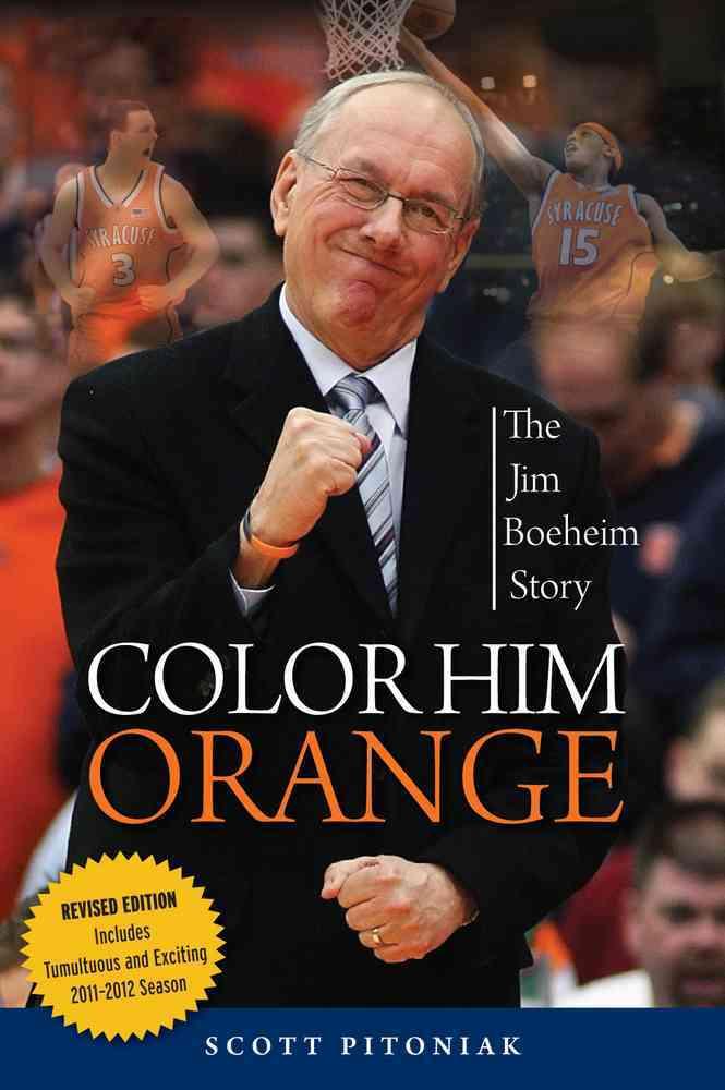 Color Him Orange By Pitoniak, Scott
